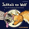 Jakkals en Wolf [Jackal and the Wolf] Audiobook by Pieter W. Grobbelaar Narrated by Johann Nel