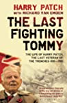 The Last Fighting Tommy: The Life of...