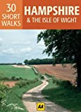 30 Short Walks in Hampshire (Aa 30 Short Walks Boxed Cards)