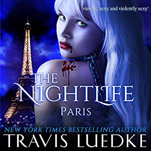 The Nightlife: Paris Audiobook