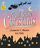 Clement C. Moore The Night Before Christmas (Bear Hugs)