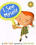 img - for I See Myself (Vicki Cobb Science Play) book / textbook / text book