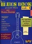 Blues Book Acoustic, volume 1 : Les r...