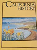 img - for California History: the Magazine of the California Historical Society (volume 7378/ No. 1) book / textbook / text book