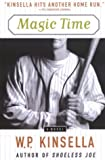 Magic Time (0385257678) by Kinsella, W. P.