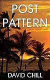 Post Pattern (Burnside Series Book 1)