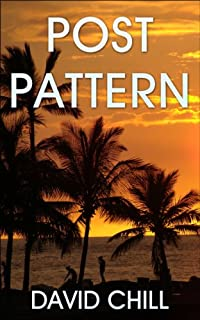 Post Pattern by David Chill ebook deal