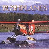 Bushplanes ~ G�za Szurovy