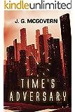 Time's Adversary
