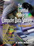 The Essential Guide to Computer Data...