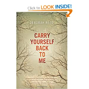 Carry Yourself Back to Me - Deborah Reed