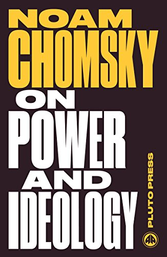 On Power and Ideology: The Managua Lectures (Chomsky Perspectives)