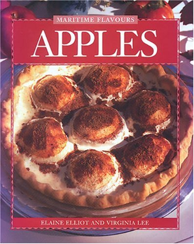 Apples (Flavours Cookbook) by Elaine Elliot, Virginia Lee