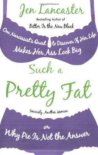 Such a Pretty Fat: One Narcissist
