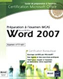 echange, troc Collectif - Word 2007 - Préparation à l'examen Microsoft Certified Application Specialist (77-601)