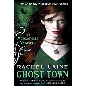 Ghost Town (Morganville Vampires, Book 9)