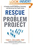 Rescue the Problem Project: A Complet...