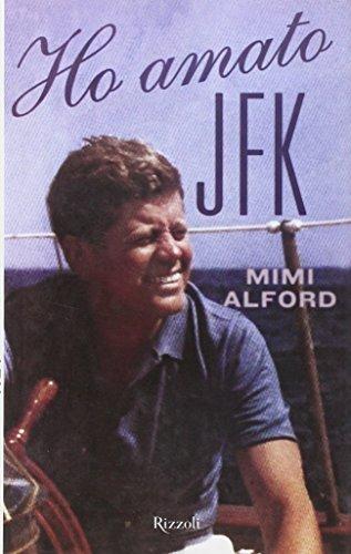 Ho amato JFK