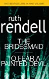 The Bridesmaid : To Fear a Painted Devil
