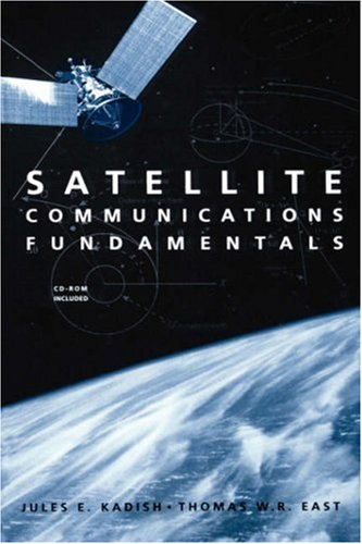 Satellite Communications Fundamentals (Artech House Space Technology & Applications Library)