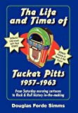 img - for The Life and Times of Tucker Pitt book / textbook / text book