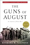 The Guns of August (034538623X) by Tuchman, Barbara W.; Robert K. Massie;