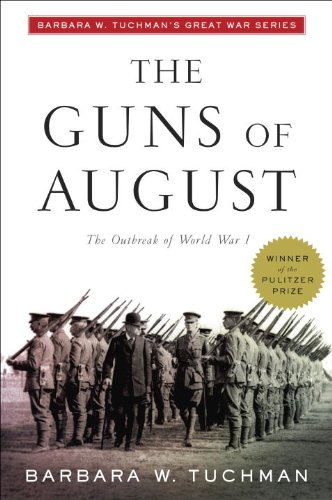 The Guns of August (Modern Library 100 Best Nonfiction...