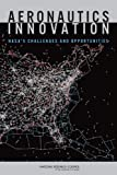 img - for Aeronautics Innovation:: NASA's Challenges and Opportunities book / textbook / text book