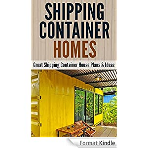 shipping container homes great shipping container house plans ideas english edition ebook. Black Bedroom Furniture Sets. Home Design Ideas