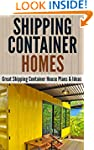 Shipping Container Homes: Great Shipp...