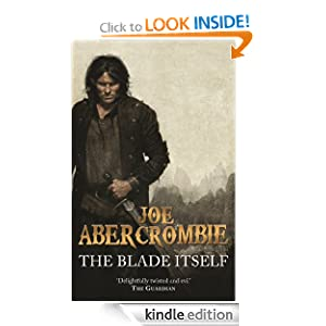The Blade Itself: The First Law: Book One Joe Abercrombie