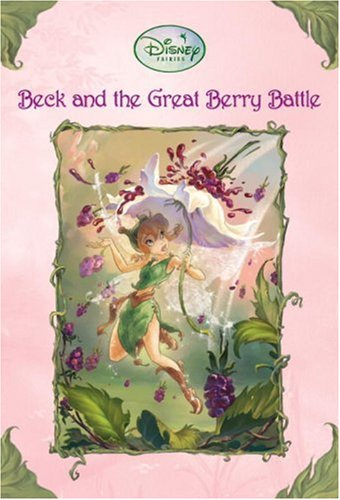 Beck and the Great Berry Battle (A Stepping Stone Book(TM))