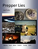 Prepper Lies And Truths Picture