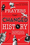 Prayers That Changed History: From Ch...