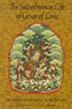 Superhuman Life of Gesar of Ling (0877734127) by Alexandra David-Neel