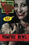 img - for Vampire News: The (not so) End Times Edition!: Volume II (Volume 2) book / textbook / text book