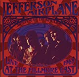 Sweeping Up the Spotlight - Jefferson Airplane Live at the Fillmore East 1969 By Jefferson Airplane (2007-06-02)