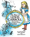 The Best of Lewis Carroll (Alice in Wonderland, Through the Looking Glass, The Hunting of the Snark, A Tangled Tale, Phantasmagoria, Nonsense from Letters)