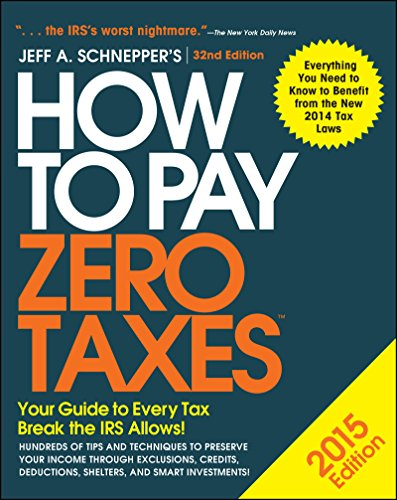 how-to-pay-zero-taxes-2015-your-guide-to-every-tax-break-the-irs-allows