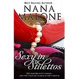 Sexy in Stilettos (A Sexy Contemporary Romance) ~ Nana Malone