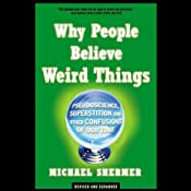 Why People Believe Weird Things | [Michael Shermer]