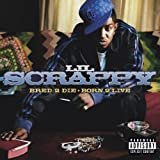 Bred 2 Die Born 2 Live [Us Import] Lil Scrappy