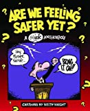 Are We Feeling Safer Yet? A (Th) Ink Anthology