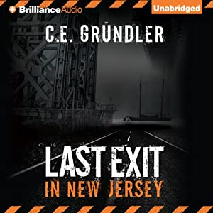 Last Exit in New Jersey | [C. E. Grundler]