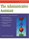 The Administrative Assistant: Starring in a Supporting Role (Crisp Fifty-Minute Books)