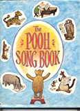 The Pooh Song Book: containing The Hums of Pooh, The King's Breakfast, and Fourteen Songs from When We Were Very Young
