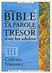 Pour lire la Bible avec Ta Parole est...
