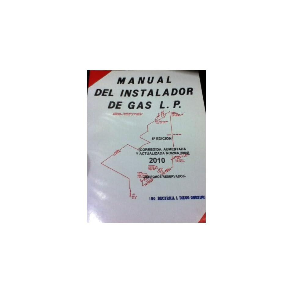 Manual Del Instalador De Gas L.p. BECERRIL L. DIEGO ONESIMO Books