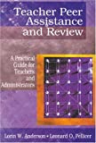 img - for Teacher Peer Assistance and Review: A Practical Guide for Teachers and Administrators book / textbook / text book