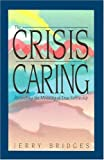 Crisis of Caring (087552110X) by Bridges, Jerry